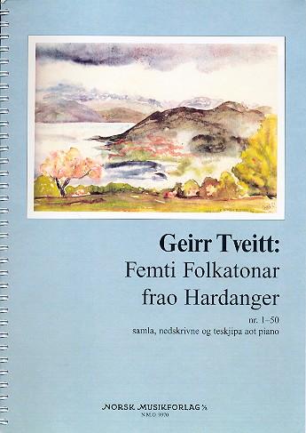 50 Folktunes from Hardanger: for piano