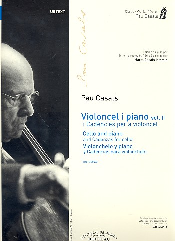 Casals, Pablo (Pau) - Music for Cello and Piano vol.2