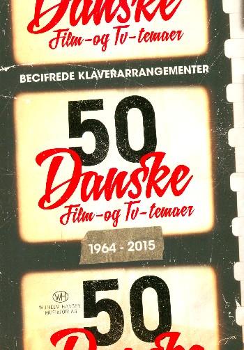 50 Danske Film- og TV-temaer 1964-2015: for piano