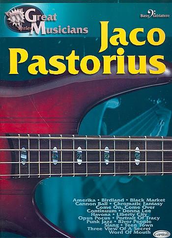 Jaco Pastorius: for bass/tabulature Great musicians series