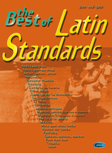 The Best of Latin Standards Songbook piano/vocal/guitar