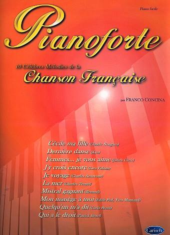 10 celebres melodies de la chanson francaise: per piano