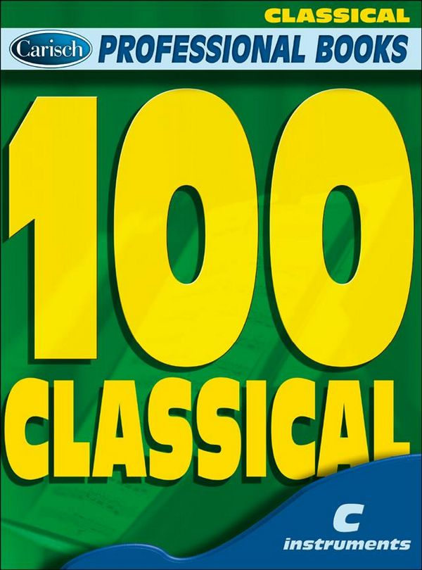 100 classical standards: for c instruments, melody line