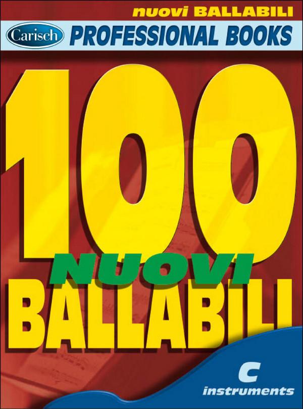 100 nuovi ballabili: for c instruments melody line and chord symbols
