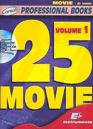 25 Movie vol.1 (+CD): for Es instruments (saxophone/trumpet/clarinet)