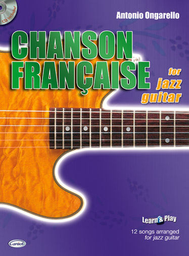 Chanson francaise (+CD): for jazz guitar