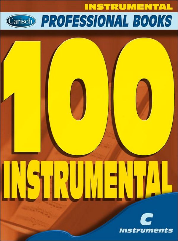 100 Instrumental: for c instruments melody line and chord symbols