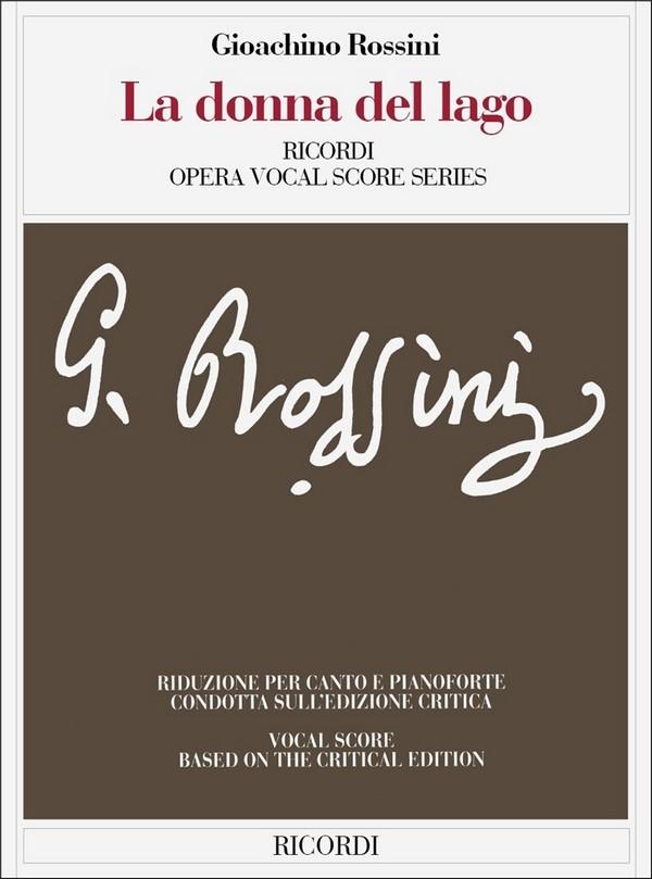 Rossini, Gioacchino - La donna del Lago :