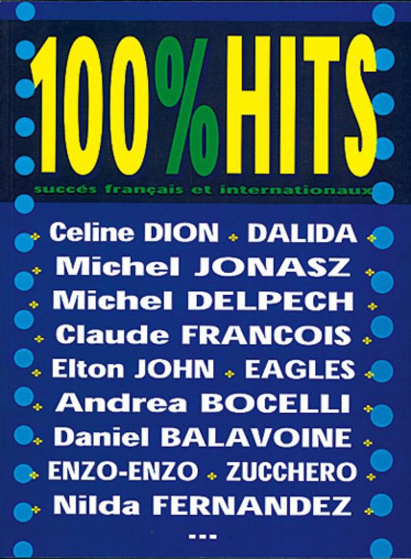 100% Hits vol.1: succès francais et internationaux pour chant et