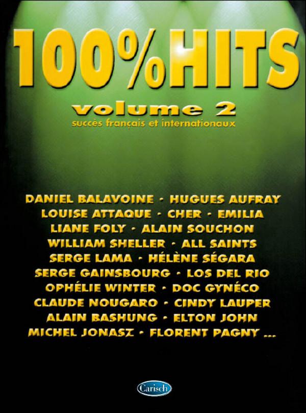 100% Hits vol.2: Succès francais et internationaux pour chant et