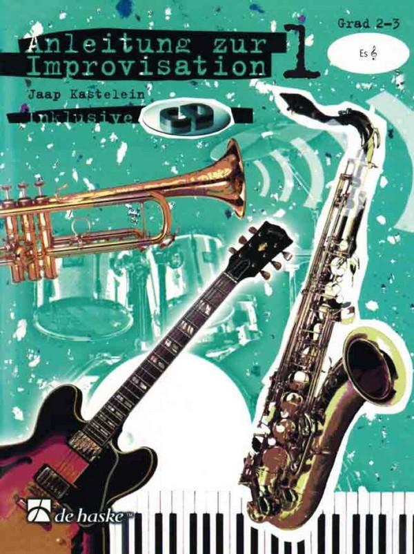 Anleitung zur Improvisation Band 1 (+CD): für Instrumente in Es