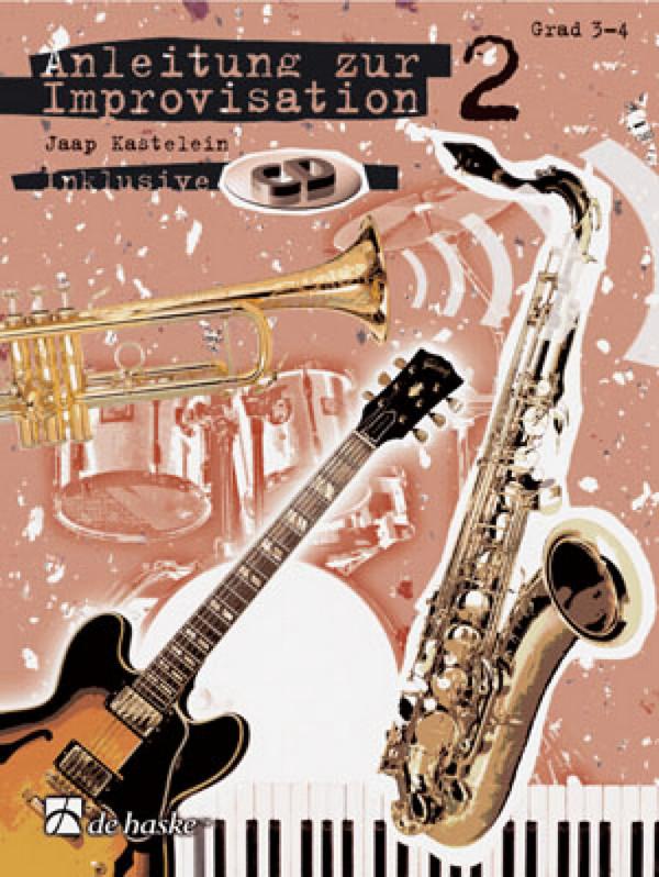 Anleitung zur Improvisation Band 2 (+CD): für Es-Instrumente (Grad 3-4)