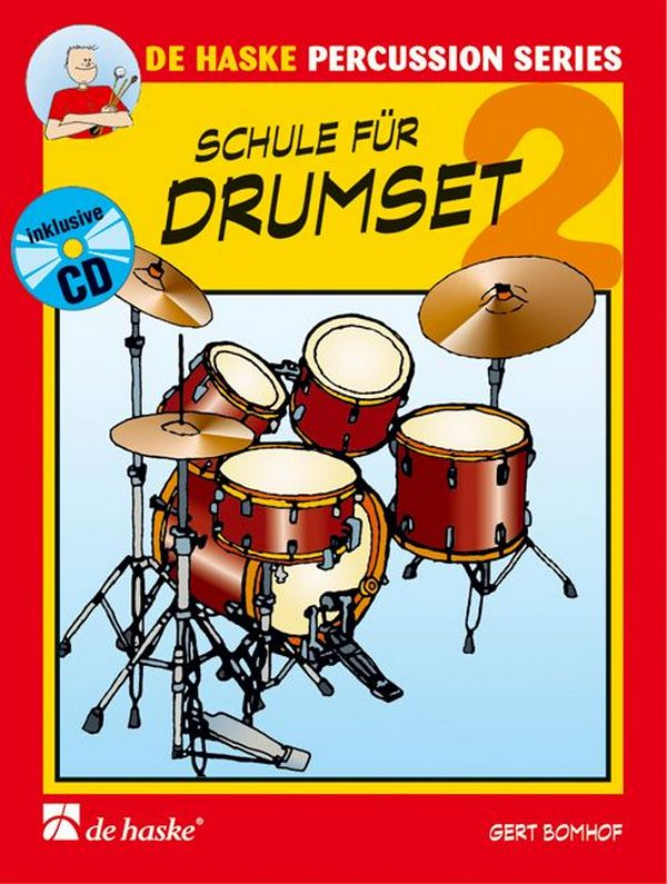 Schule für Drumset Band 2 (+CD)