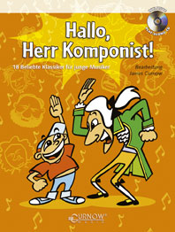Hallo Herr Komponist (+CD): 18 beliebte Klassiker für junge