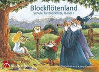 Blockflötenland Band 1: Schule für Sopranblockflöte