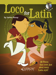 Loco for Latin (+CD): 10 Pieces for Flute in Latin Style