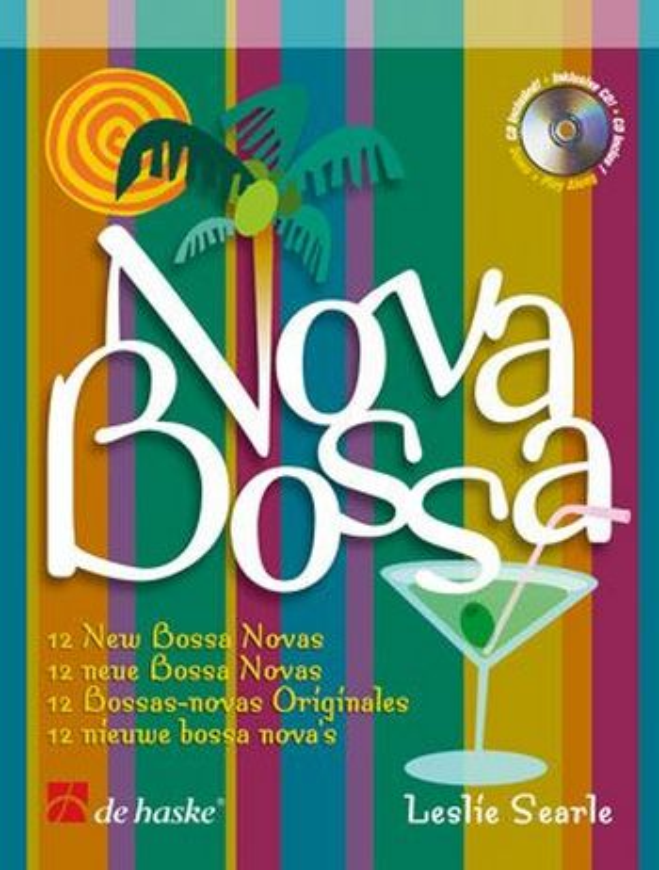 Bossa nova (+CD): 12 neue Bossa novas für Flöte
