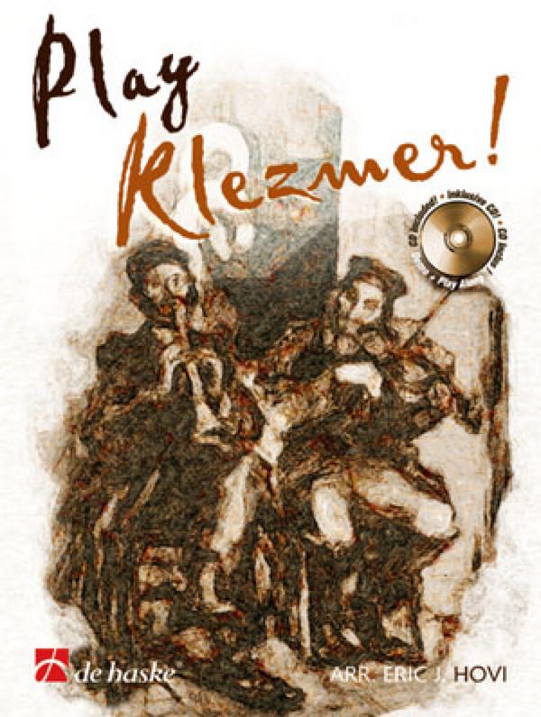 Play Klezmer (+CD): für Klarinette