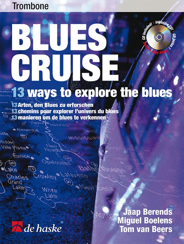 Blues cruise (+cd): for trombone 13 ways to explore the blues