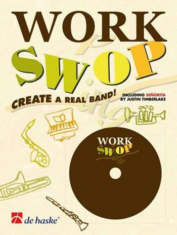 Work swop (+CD): for flute Create a real band