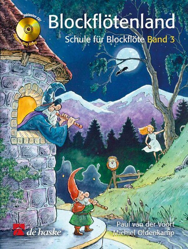 Blockflötenland Band 3 (+CD): Schule für Sopranblockflöte