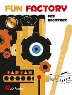 - Fun factory (+CD) : for recorder