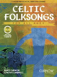 Celtic folksongs for all ages (+CD): für C-Instrumente (Flöte/Oboe/Violione etc.)