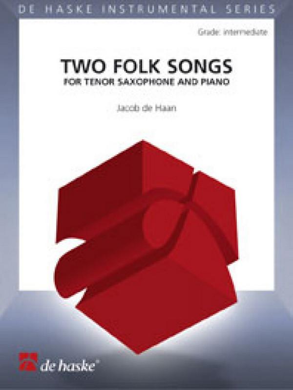 2 Folk Songs: für Tenorsaxophon und Klavier