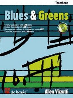 Blues and Greens (+CD): für Posaune