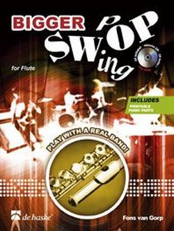 Bigger Swing Pop (+CD): für Flöte (Oboe, Violine)