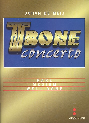 Meij, Johan de - T-Bone Concerto : for