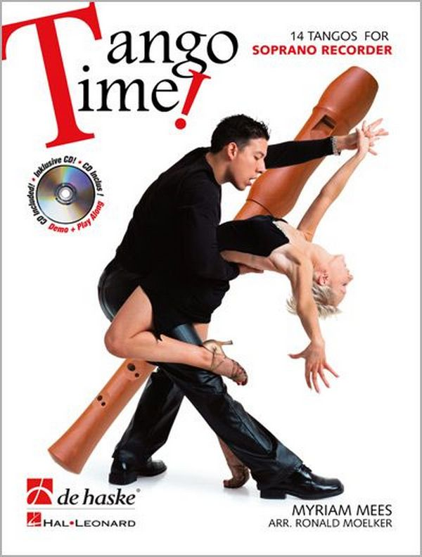 Tango Time (+CD): für Sopranblockflöte