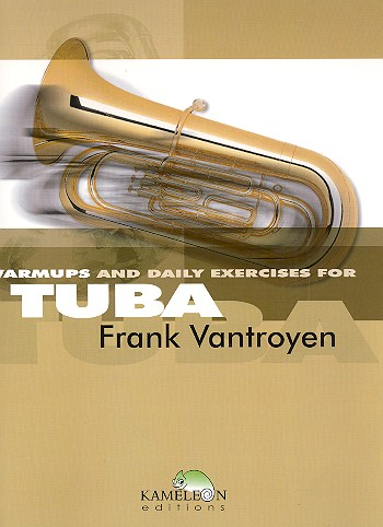 Warmups and daily Exercises: for tuba