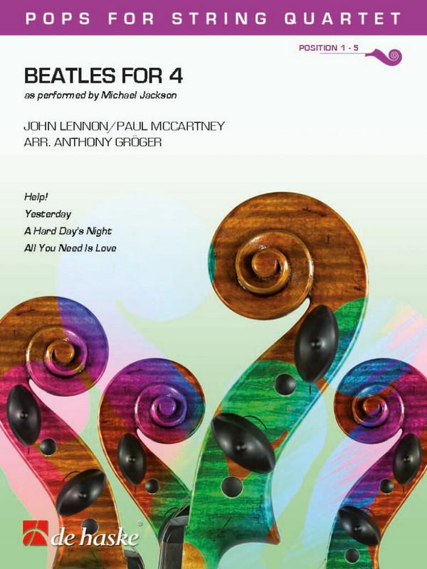 Beatles for 4: für Streichquartett