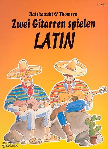 Ratzkowski, Torsten - 2 Gitarren spielen Latin