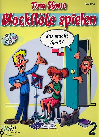 Blockflöte spielen das ist toll Band 2 (+CD): für Sopranblockflöte