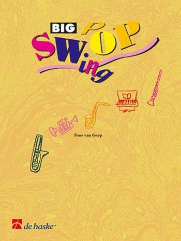 Big Swing Pop Band 4 (+CD): für Altsaxophon