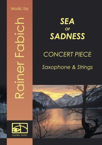 Sea of Sadness: für Sopransaxophon (Englischhorn/Oboe) und Streicher