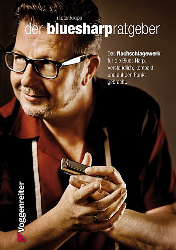 Kropp, Dieter - Der Blues-Harp-Ratgeber :