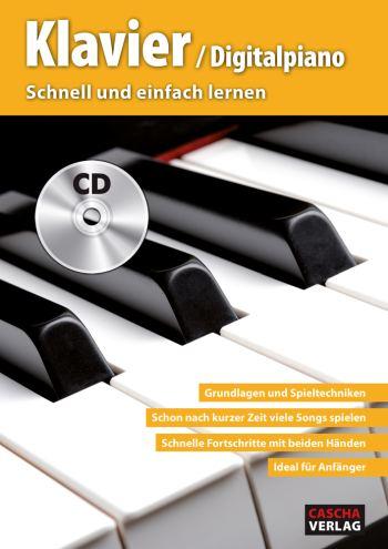 Schnell und einfach lernen (+CD): für Klavier (Digitalpiano)