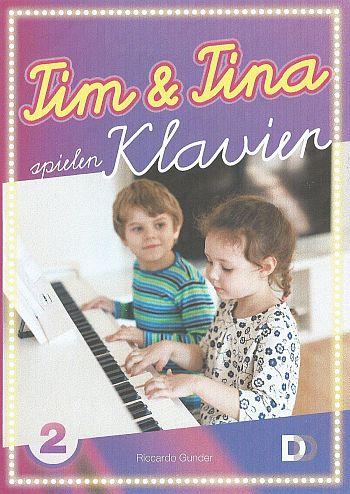 Tim und Tina spielen Klavier Band 2