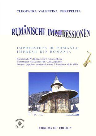 Perepelita, Cleopatra Valentina - Rumänische Impressionen : für 3 Altsaxophone