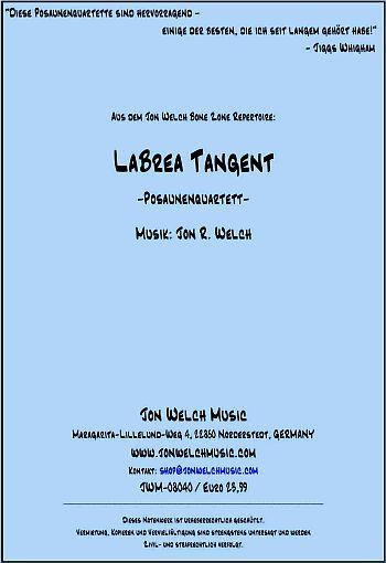 Labrea Tangent: für 4 Posaunen Partitur und Stimmen