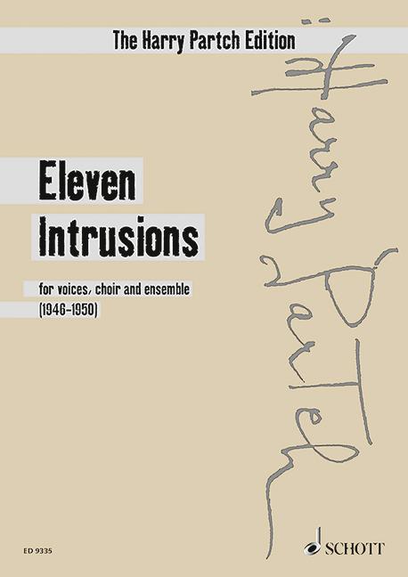 11 Instrusions: für Soli, gemn Chor und Instrumente