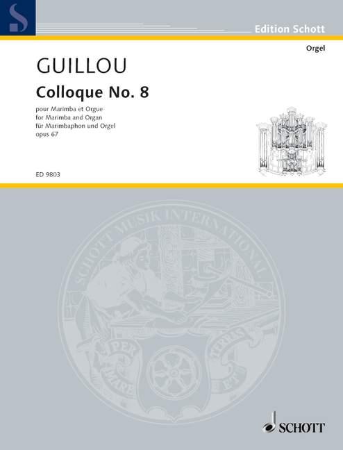 Colloque Nr.8 opus.67: für Marimbaphon und Orgel