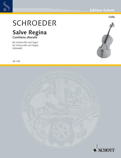 Schroeder, Hermann - Salve Regina : für Violoncello und Orgel