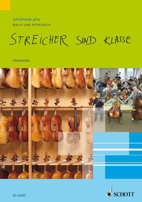 Streicher sind Klasse: Violoncello