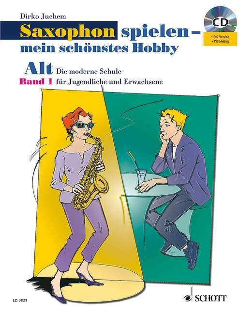 Saxophon spielen mein schönstes Hobby Band 1 - Set: für Altsaxophon
