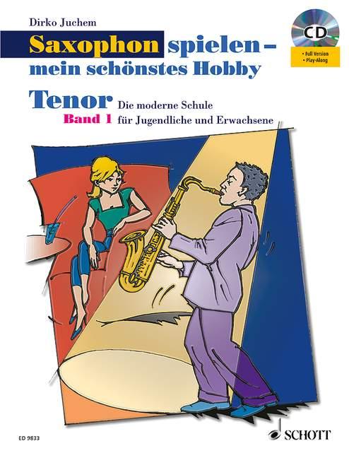 Saxophon spielen mein schönstes Hobby Band 1 - Set: für Tenorsaxophon