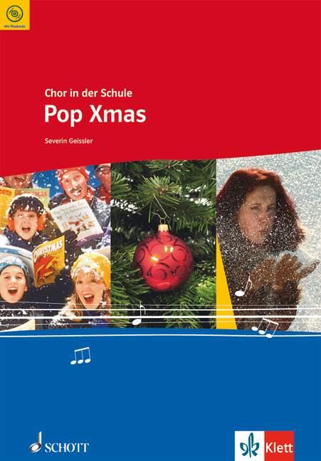 - Chor in der Schule (+CD) : Pop Xmas